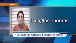 Arrest Made After Armed Robbery In Marion
